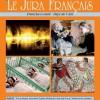 Jura Français N 308 Octobre – Décembre 2015