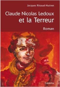 Claude Nicolas Ledoux et la Terreur