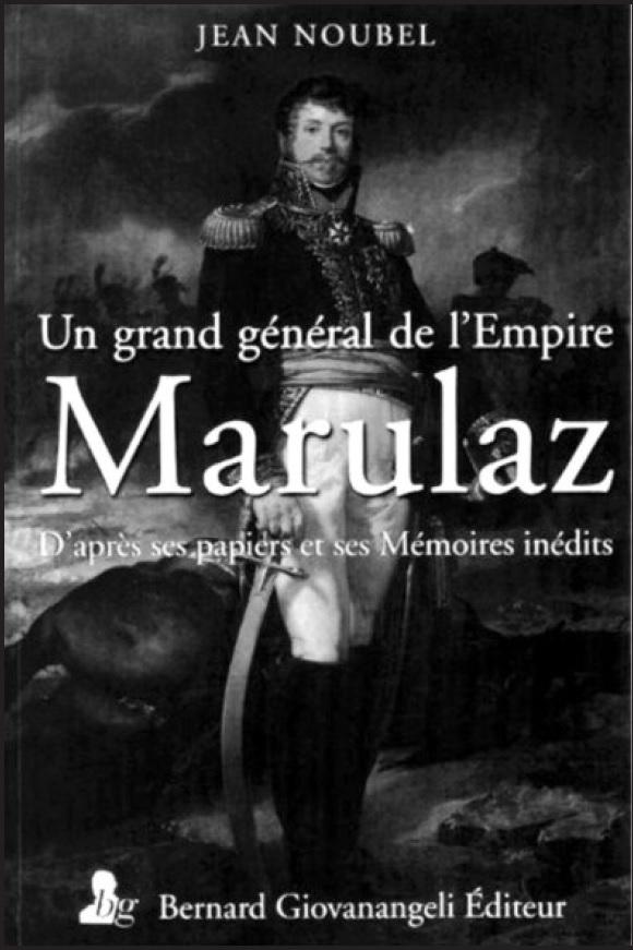 Un grand général de l'Empire, Marulaz