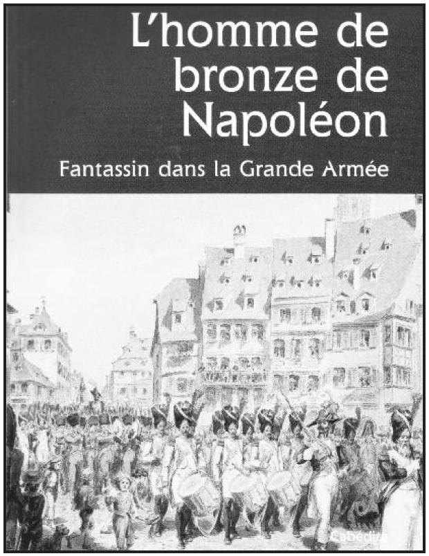 L'homme de bronze de Napoléon