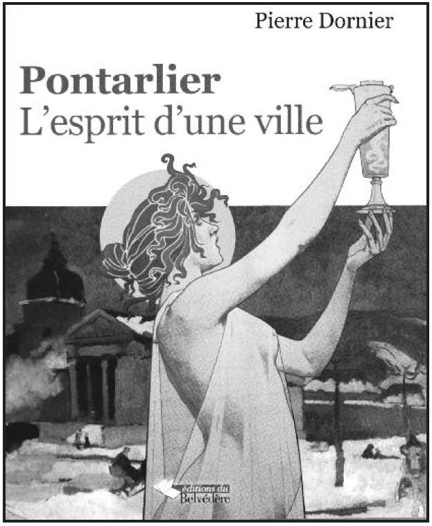 Pontarlier, l'esprit d'une ville