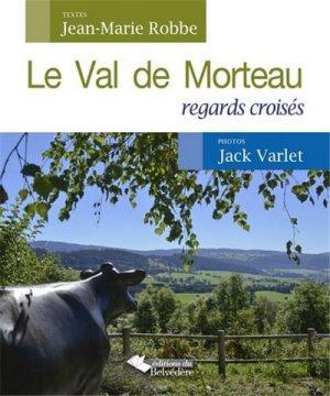 Le Jura Français N°305 Revue des Livres 2 Le Val de Morteau Regards croisés