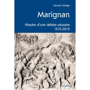 Le Jura Francais N°307 Revue des Livres 1 Marignan - Par Gerard Miege