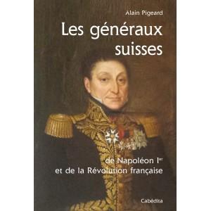 Le Jura Francais N°307 Revue des Livres 2 : Les generaux suisses - Par Alain Pigeard