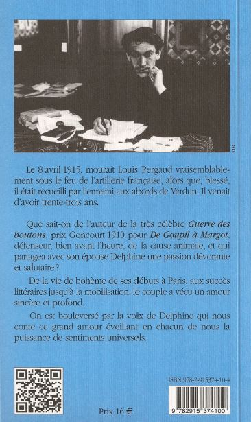 Histoire d'un amour - Le roman de Pergaud - Dominique GROS - Prix Louis Pergaud 2015