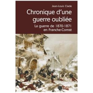 Le Jura Français N 308 Revue des Livres 4 Chronique d'une guerre oubliee - Par Jean-Louis Clade
