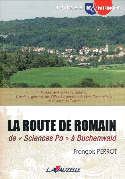 Le Jura Français N°309 Revue des Livres 2 LA-ROUTE-DE-ROMAIN-de-Sciences-Po-à-Buchenwald-François-PERROT