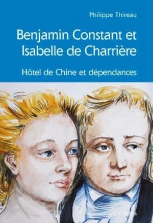 Le Jura Français N°309 Revue des Livres 3 Benjamin Constant et Isabelle de Charrière par Philippe Thireau