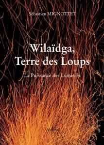 Le Jura Francais Evenements N°310 page 5-1 image Wilaidga, Terre des Loups - Sebastien Mignottet