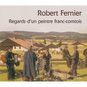Le Jura Francais N°311 Revue des Livres 2 Robert Fernier, regards d'un peintre franc-comtois