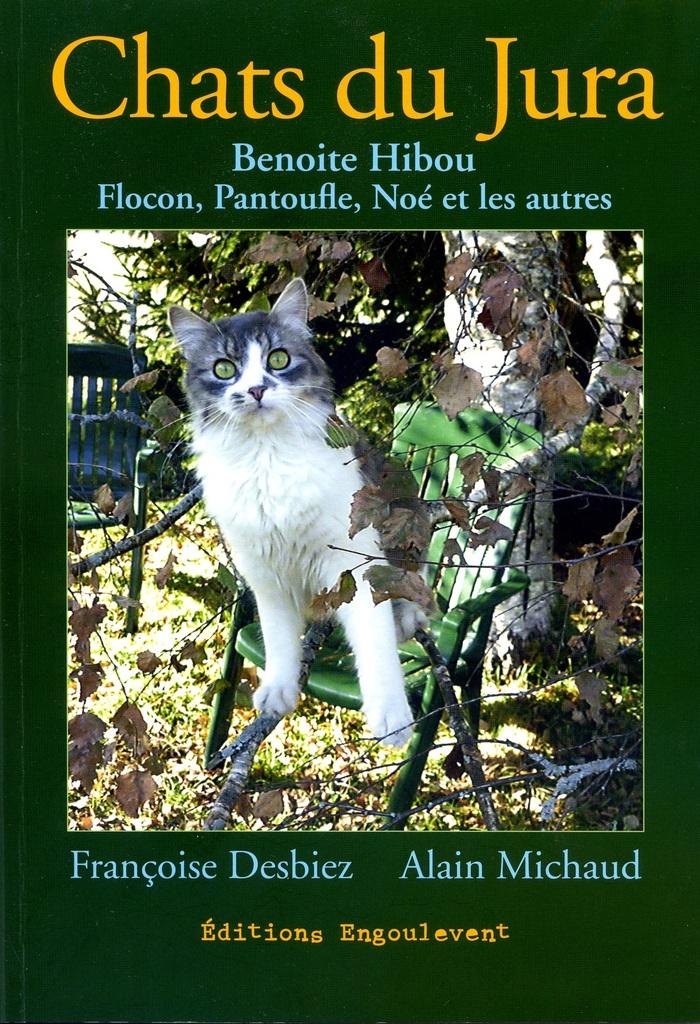 Le Jura Francais N°312 Revue des Livres 1 Chats du Jura par Françoise Desbiez et Alain Michaud