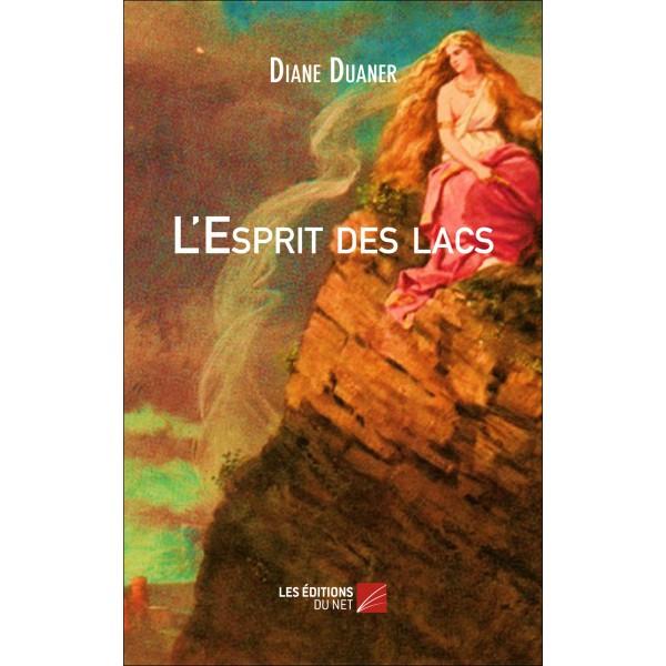 Le Jura Francais N 314 Revue des Livres 1 L esprit des lacs de Diane Duaner Edition du Net