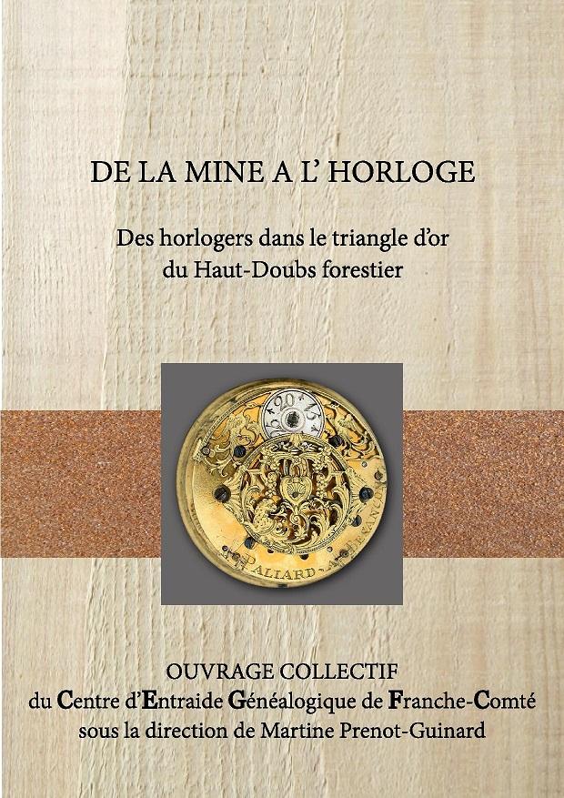 Le Jura Francais N 324 Echos Couverture De la mine à l horloge